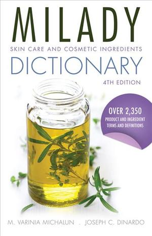 Link to an enlarged image of Milady Skin Care and Cosmetic Ingredients Dictionary (4th)