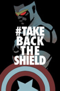 Link to an enlarged image of Captain America Sam Wilson 4 : #TakeBackTheShield (Captain America)