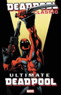 Link to an enlarged image of Deadpool Classic 20 : Ultimate Deadpool (Deadpool)