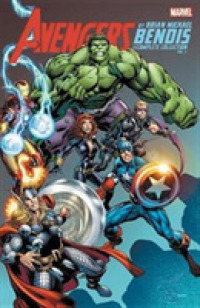 Link to an enlarged image of Avengers by Brian Michael Bendis the Complete Collection 3 (Avengers by Brian Michael Bendis: the Complete Collection)
