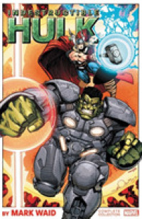 Link to an enlarged image of Indestructible Hulk by Mark Waid : Complete Collection (Incredible Hulk)