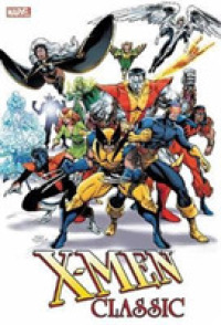 Link to an enlarged image of X-Men Classic Omnibus (X-men Classic)