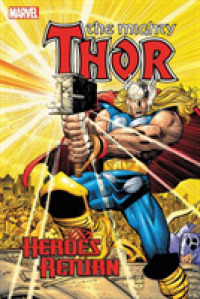 Link to an enlarged image of The Mighty Thor Heroes Return Omnibus 1 (Thor: Heroes Return)