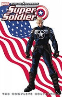 Link to an enlarged image of Steve Rogers Super-Soldier : The Complete Collection (Steve Rogers: Super-soldier)