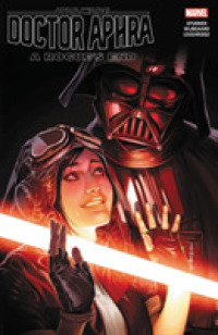 Link to an enlarged image of Star Wars Doctor Aphra 7 : A Rogue's End (Star Wars (Marvel))