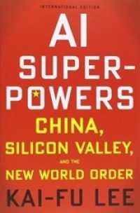 Link to an enlarged image of Ai Superpowers: China, Silicon Valley and the New World Order -- Paperback / softback