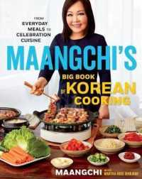 Link to an enlarged image of Maangchi's Big Book of Korean Cooking : From Everyday Meals to Celebration Cuisine
