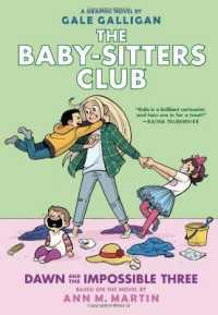 Link to an enlarged image of The Baby-Sitters Club 5 : Dawn and the Impossible Three (Baby-sitters Club Graphix)