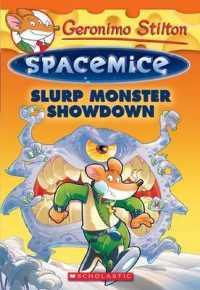 Link to an enlarged image of Slurp Monster Showdown ( Geronimo Stilton Spacemice 9 )