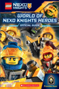 Link to an enlarged image of World of Nexo Knights Heroes : Official Guide (Lego Nexo Knights)