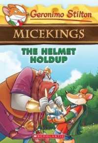 Link to an enlarged image of The Helmet Holdup ( Geronimo Stilton Micekings 6 )