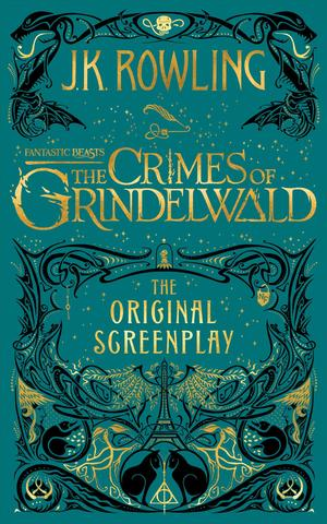 Link to an enlarged image of Fantastic Beasts the Crimes of Grindelwald : The Original Screenplay