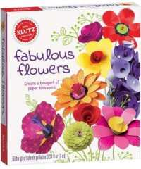 Link to an enlarged image of Fabulous Flowers (Klutz) -- Mixed media product