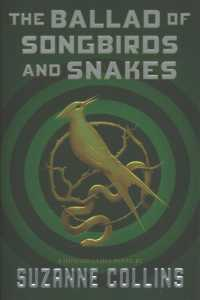 Link to an enlarged image of The Ballad of Songbirds and Snakes (Hunger Games)