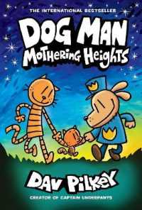 Link to an enlarged image of Dog Man 10 : Mothering Heights (Dog Man)