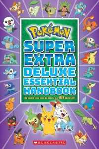 Link to an enlarged image of Pokmon Super Extra Deluxe Essential Handbook : The Need-to-Know Stats and Facts on over 875 Characters! (Pokmon) (Deluxe)