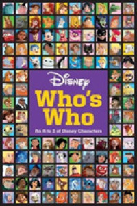Link to an enlarged image of Disney Who's Who : An a to Z of Disney Characters