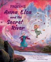 Anna, Elsa, and the Secret River 9781368043625
