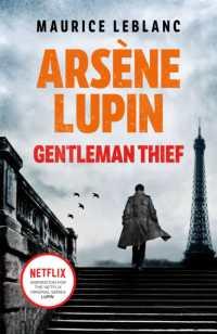 Link to an enlarged image of Arsene Lupin, Gentleman-thief -- Paperback