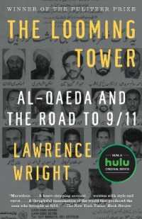Link to an enlarged image of The Looming Tower : Al-Qaeda and the Road to 9/11 (Reprint)