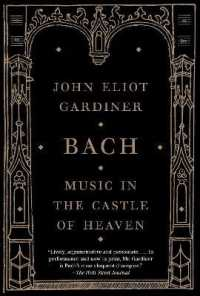 Link to an enlarged image of Bach : Music in the Castle of Heaven (Reprint)