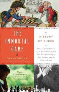 Link to an enlarged image of The Immortal Game : A History of Chess, or How 32 Carved Pieces on a Board Illuminated Our Understanding of War, Art, Science, and the Human Brain (Reprint)