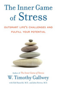 Link to an enlarged image of The Inner Game of Stress : Outsmart Life's Challenges and Fulfill Your Potential