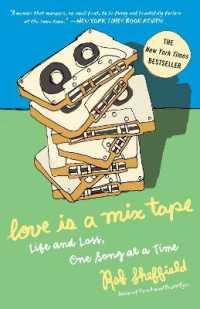 Link to an enlarged image of Love Is a Mix Tape : Life and Loss, One Song at a Time (Reprint)