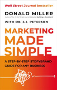Link to an enlarged image of The Marketing Made Simple : A Step-by-Step Storybrand Guide for Any Business