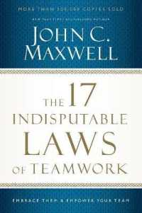 Link to an enlarged image of The 17 Indisputable Laws of Teamwork : Embrace Them and Empower Your Team (Reprint)