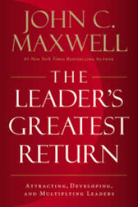 Link to an enlarged image of Leader's Greatest Return : Attracting, Developing, and Multiplying Leaders -- Paperback / softback