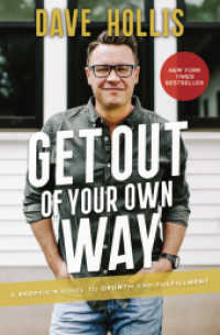 Link to an enlarged image of Get Out Of Your Own Way A Skeptic's Guide To Growth And Fulfilment
