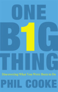 Link to an enlarged image of One Big Thing : Discovering What You Were Born to Do -- Paperback / softback (Internatio)