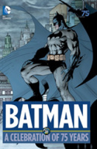 Link to an enlarged image of Batman : A Celebration of 75 Years (Batman)