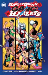 Link to an enlarged image of Harley Quinn and Her Gang of Harleys (Harley Quinn)