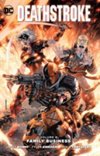 Link to an enlarged image of Deathstroke 4 : Family Business (Deathstroke) <1>