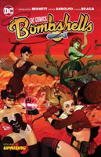 Link to an enlarged image of Bombshells 3 : Uprising (Dc Comics Bombshells)