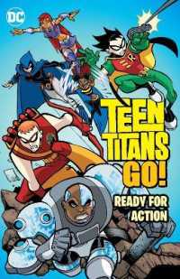 Link to an enlarged image of Teen Titans Go! : Ready for Action (Teen Titans Go)