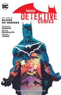 Link to an enlarged image of Batman Detective Comics 8 : Blood of Heroes (Batman)