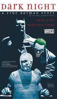 Link to an enlarged image of Dark Night : A True Batman Story (Dark Night)