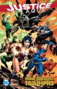 Link to an enlarged image of Justice League : Their Greatest Triumphs (Justice League)