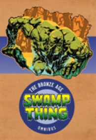 Link to an enlarged image of Swamp Thing the Bronze Age Omnibus 1 (Swamp Thing: the Bronze Age Omnibus)
