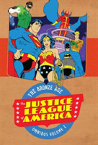 Link to an enlarged image of The Justice League of America the Bronze Age Omnibus 2 (Justice League of America: the Bronze Age Omnibus)