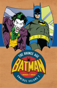 Link to an enlarged image of Batman the Brave and the Bold the Bronze Age Omnibus 2 (Batman: the Brave & the Bold: the Bronz Age Omnibus)