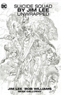 Link to an enlarged image of Suicide Squad by Jim Lee : Unwrapped
