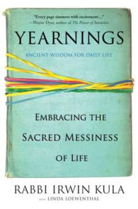 Link to an enlarged image of Yearnings : Embracing the Sacred Messiness of Life (Reprint)
