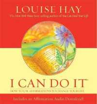 Link to an enlarged image of I Can Do It : How to Use Affirmations to Change Your Life (Hardcover + Pass Code)