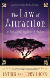 Link to an enlarged image of The Law of Attraction : The Basics of the Teachings of Abraham