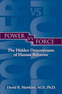Link to an enlarged image of Power vs. Force : The Hidden Determinants of Human Behavior