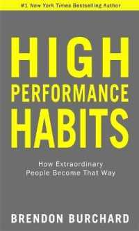 Link to an enlarged image of High Performance Habits : How Extraordinary People Become That Way